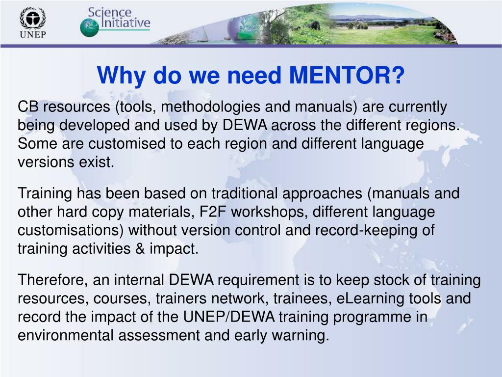 Why do we need MENTOR?