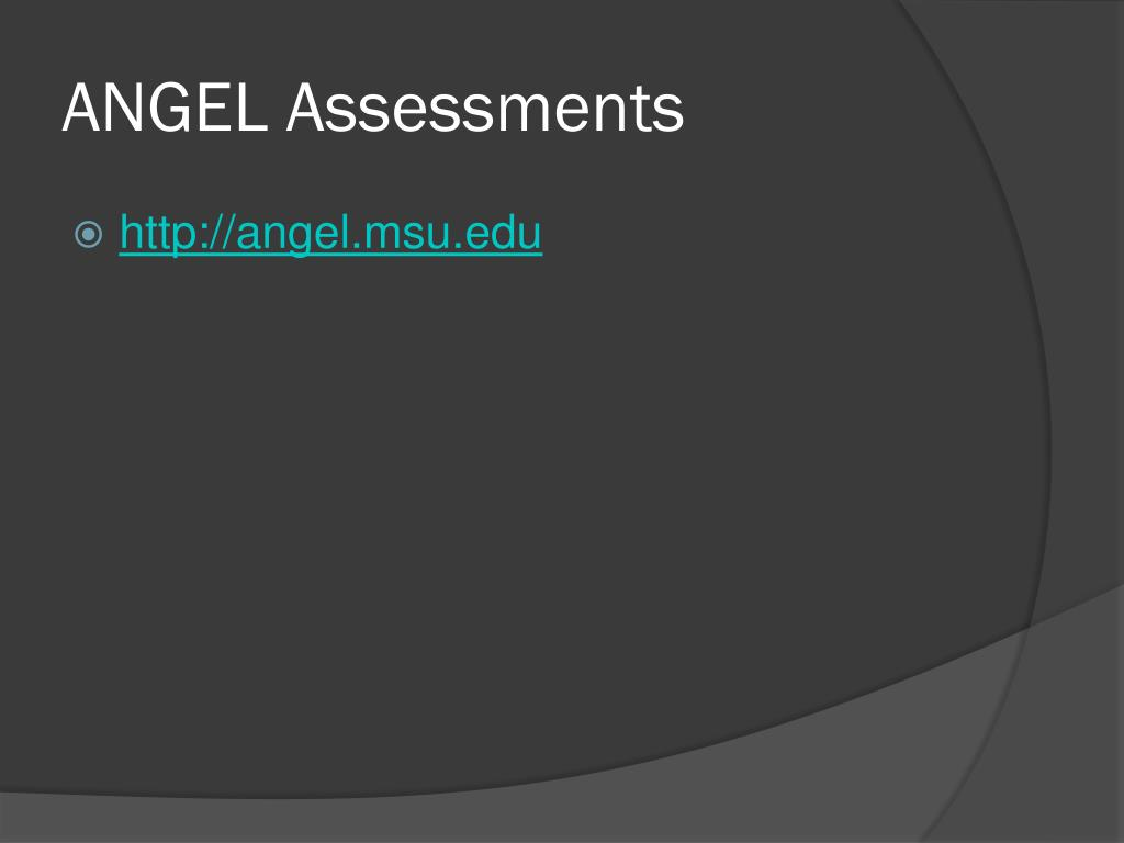 ANGEL Assessments
