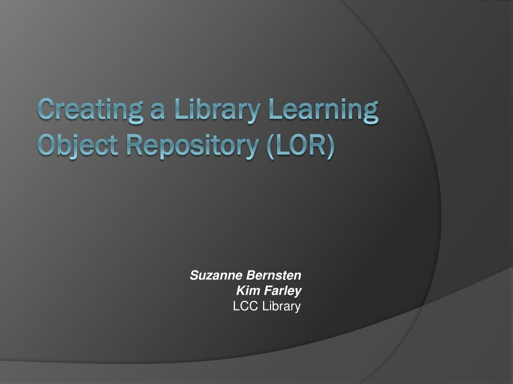 Creating a Library Learning Object Repository (LOR)