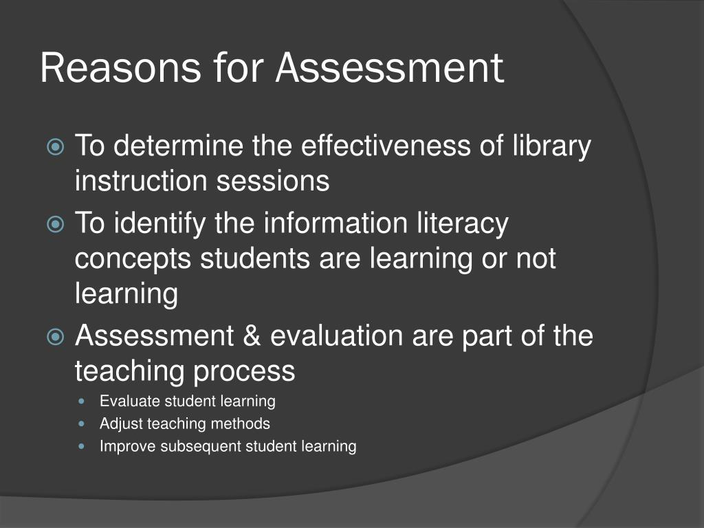 Reasons for Assessment