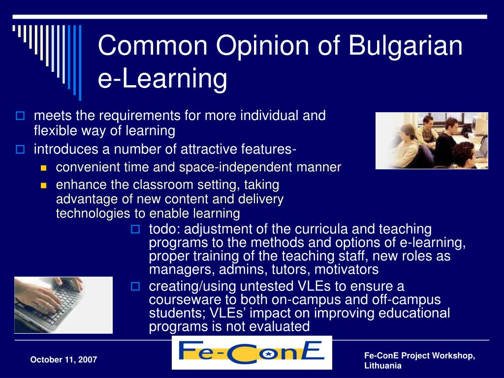 Common Opinion of Bulgarian e-Learning