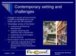 contemporary setting and challenges