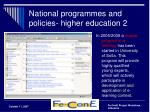 national programmes and policies higher education 2