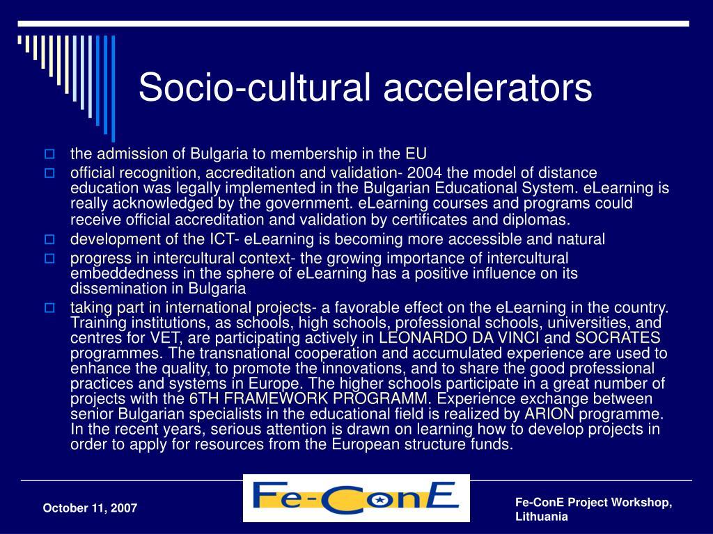 Socio-cultural accelerators