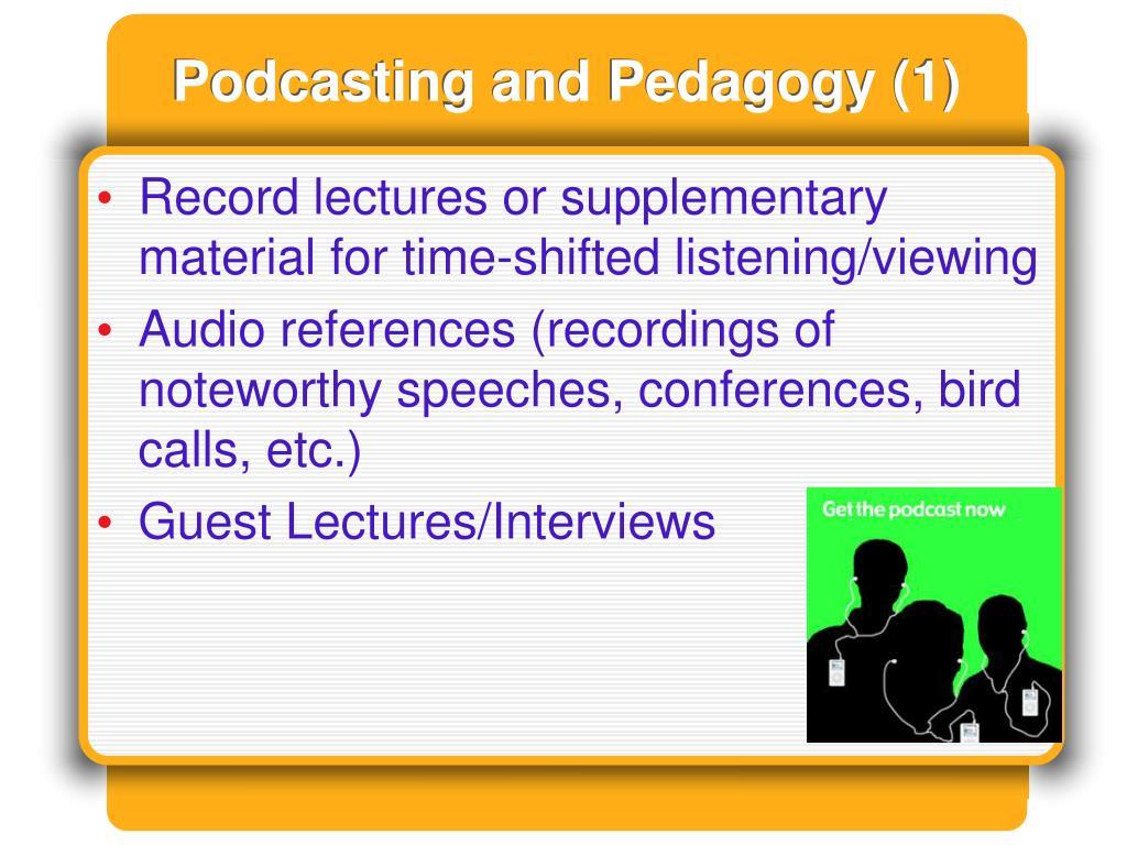 Podcasting and Pedagogy (1)