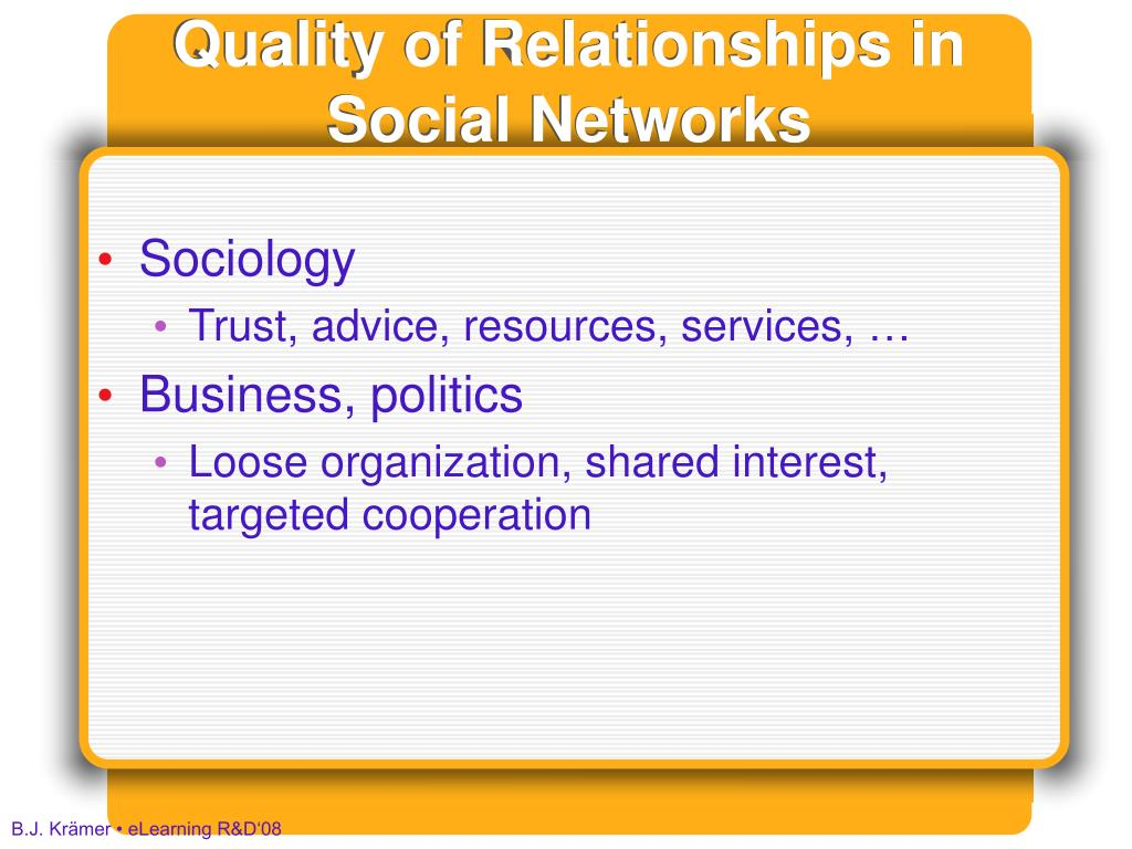 Quality of Relationships in Social Networks