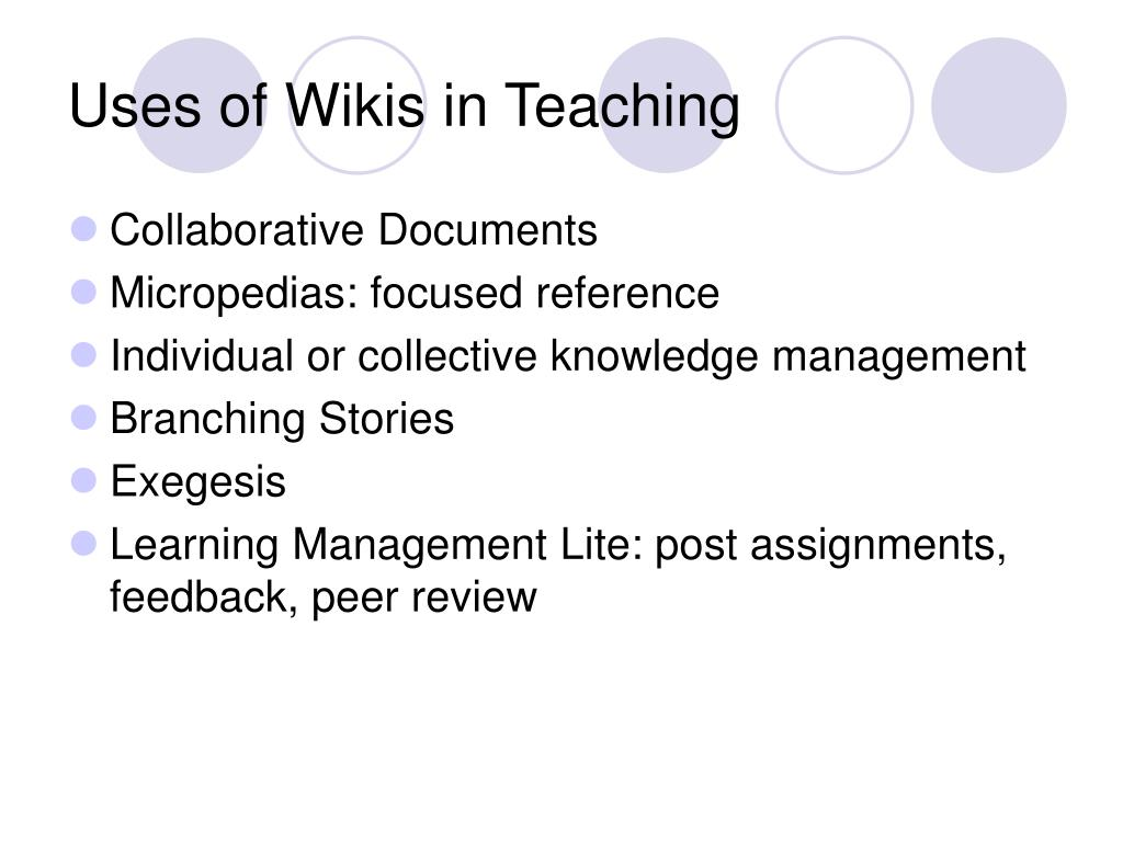 Uses of Wikis in Teaching