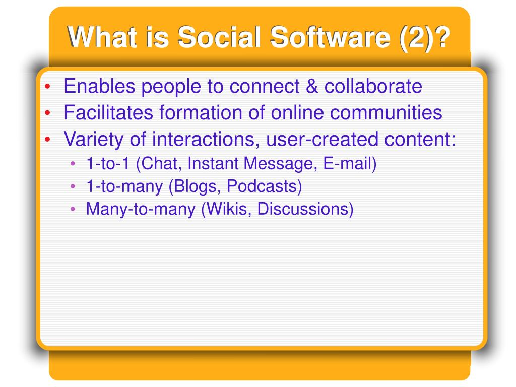 What is Social Software (2)?