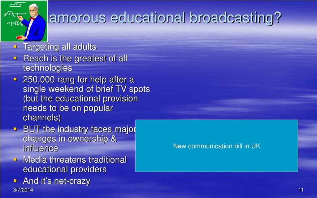 Glamorous educational broadcasting?