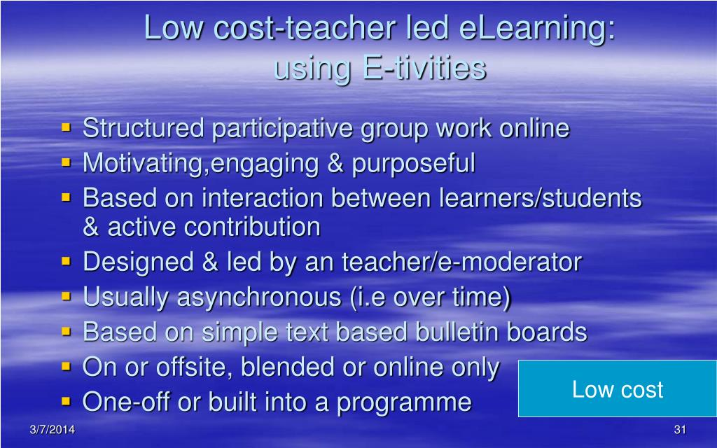 Low cost-teacher led eLearning: