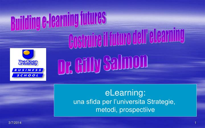 Building e-learning futures