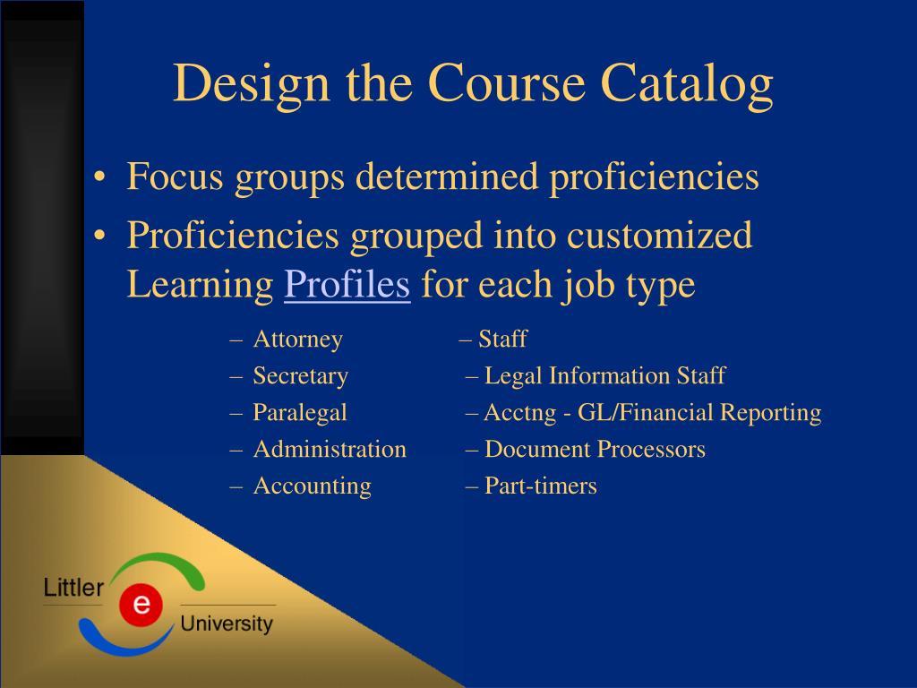 Design the Course Catalog