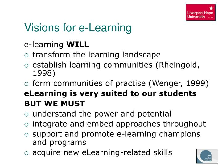 Visions for e-Learning