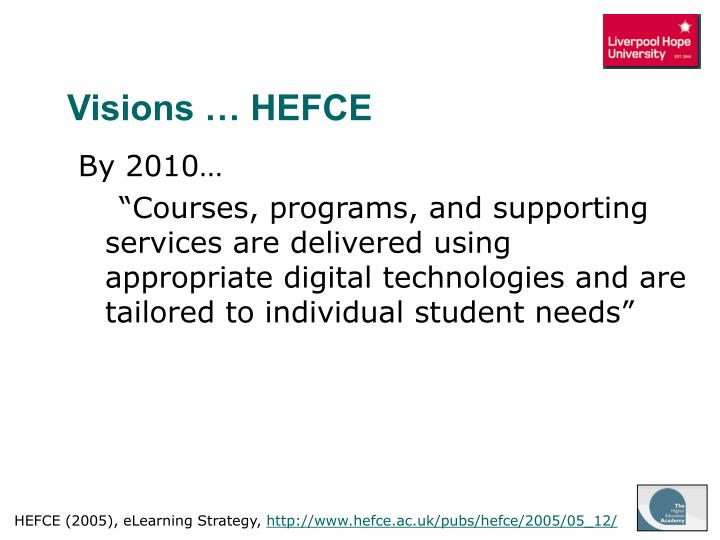 Visions … HEFCE