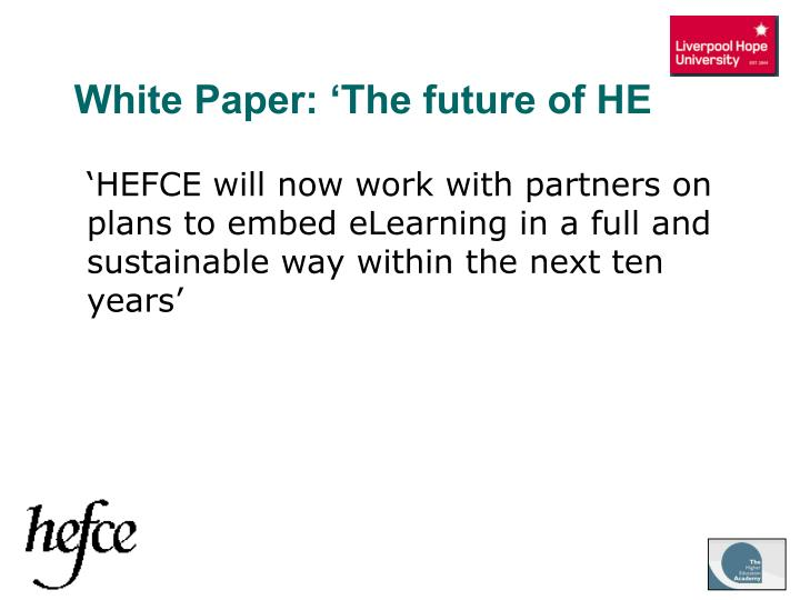 White Paper: 'The future of HE