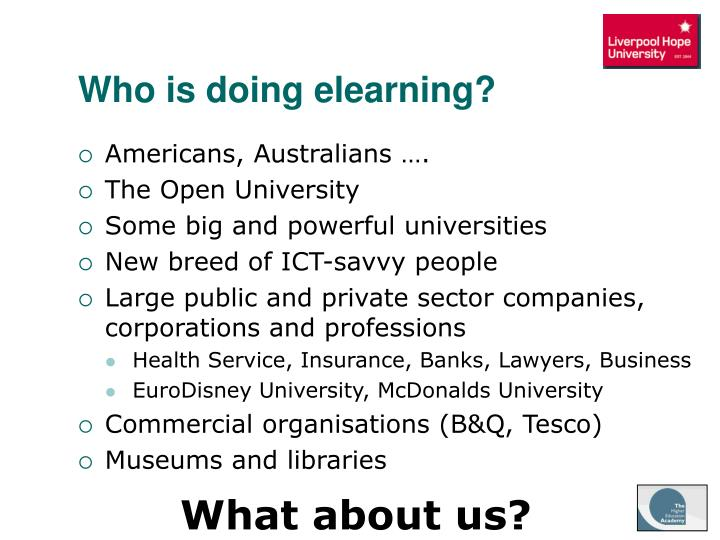 Who is doing elearning?