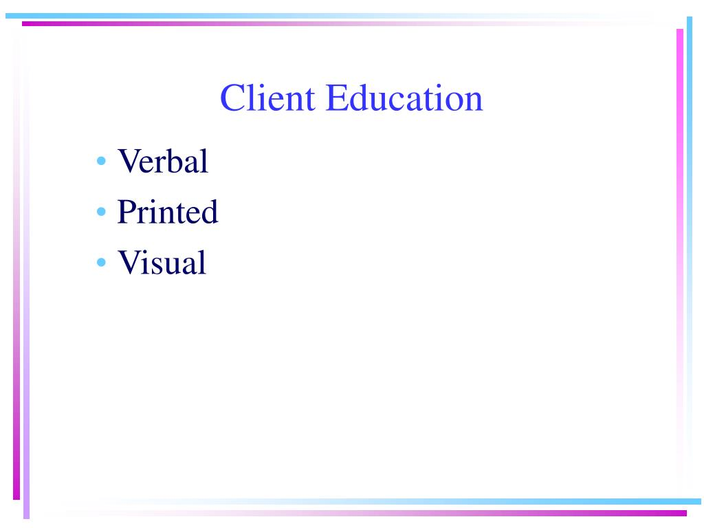 Client Education