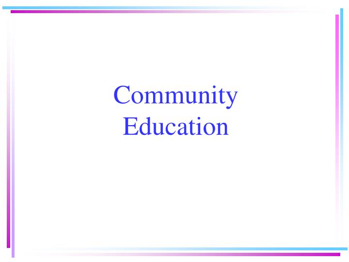 Community education l.jpg