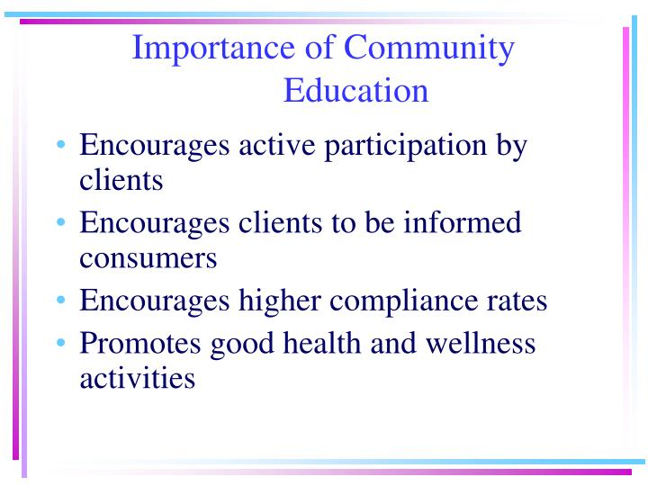 Importance of community education l.jpg