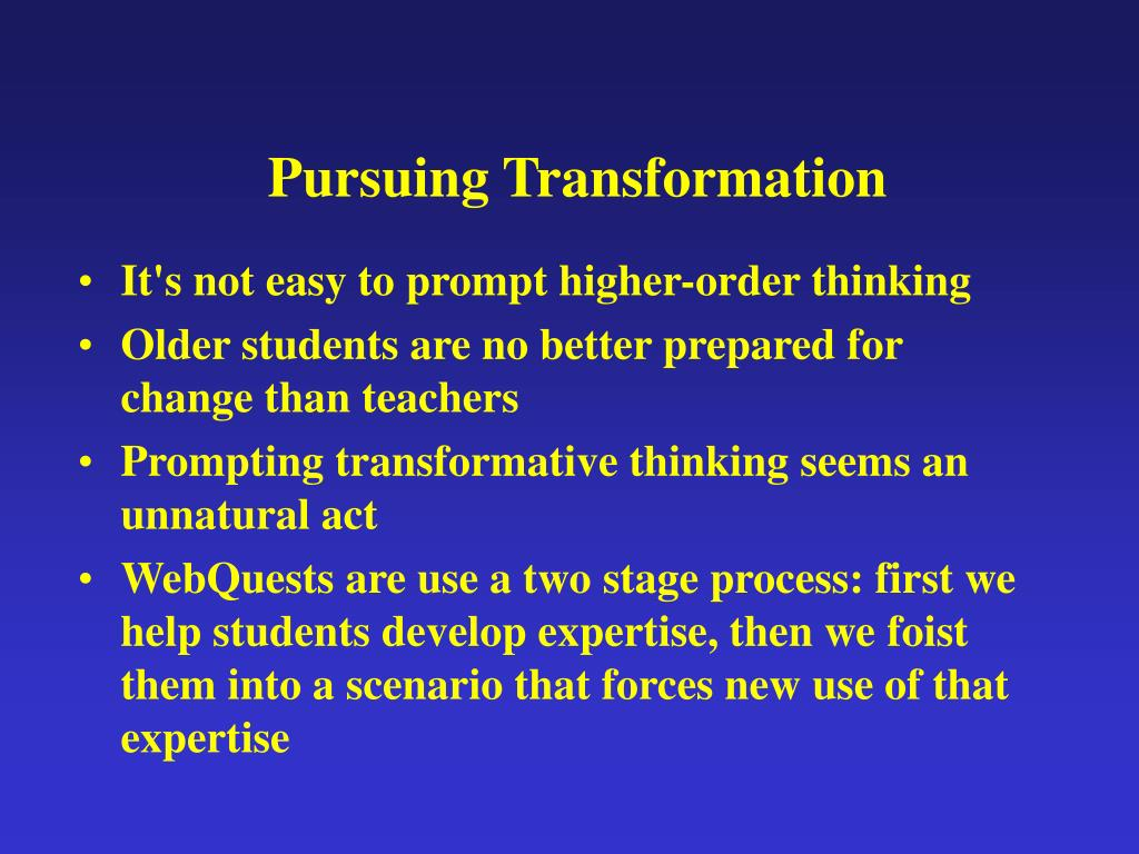 Pursuing Transformation