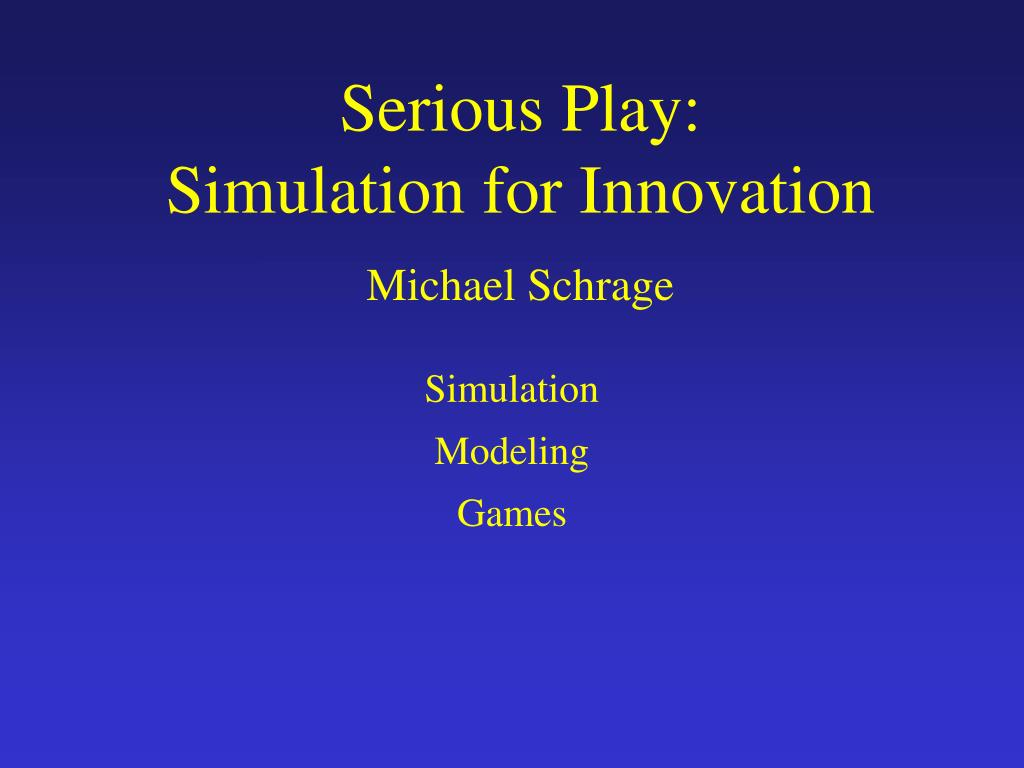 Serious Play:
