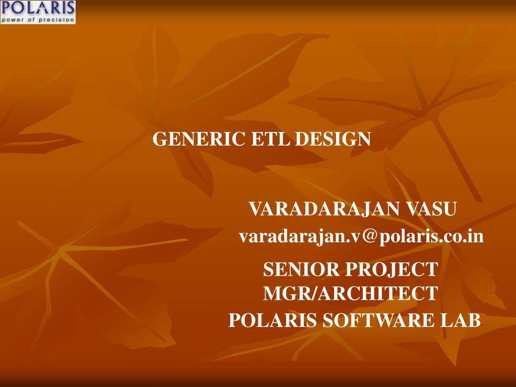 GENERIC ETL DESIGN
