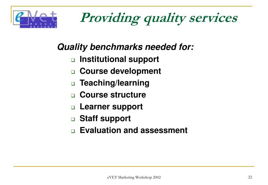 Providing quality services