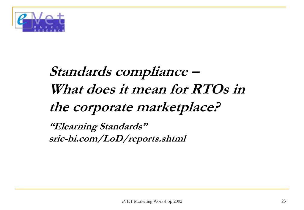 Standards compliance –