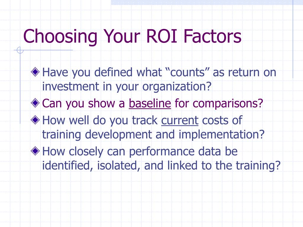 Choosing Your ROI Factors