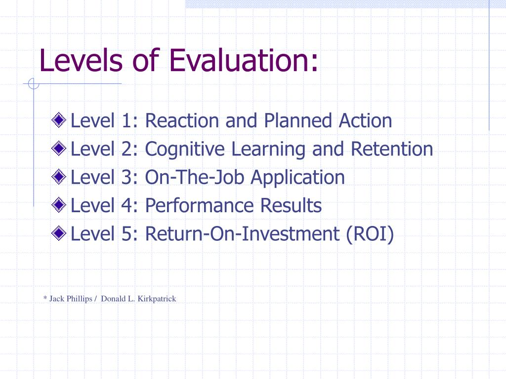 Levels of Evaluation: