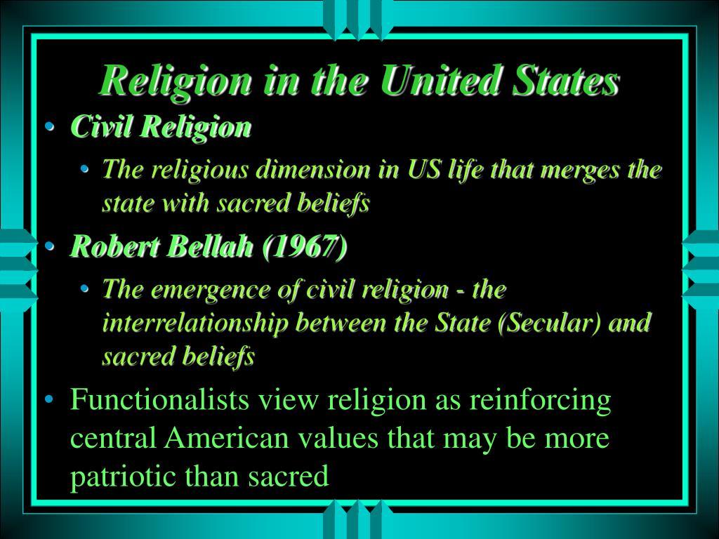 "rhetorical analysis of robert bellahs civil religion Trump's unbridled rhetorical rampage losing our civil religion this year marks fiftieth anniversary of sociologist robert bellah's seminal essay ""civil."