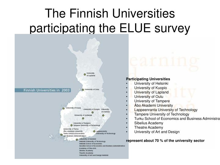 The finnish universities participating the elue survey