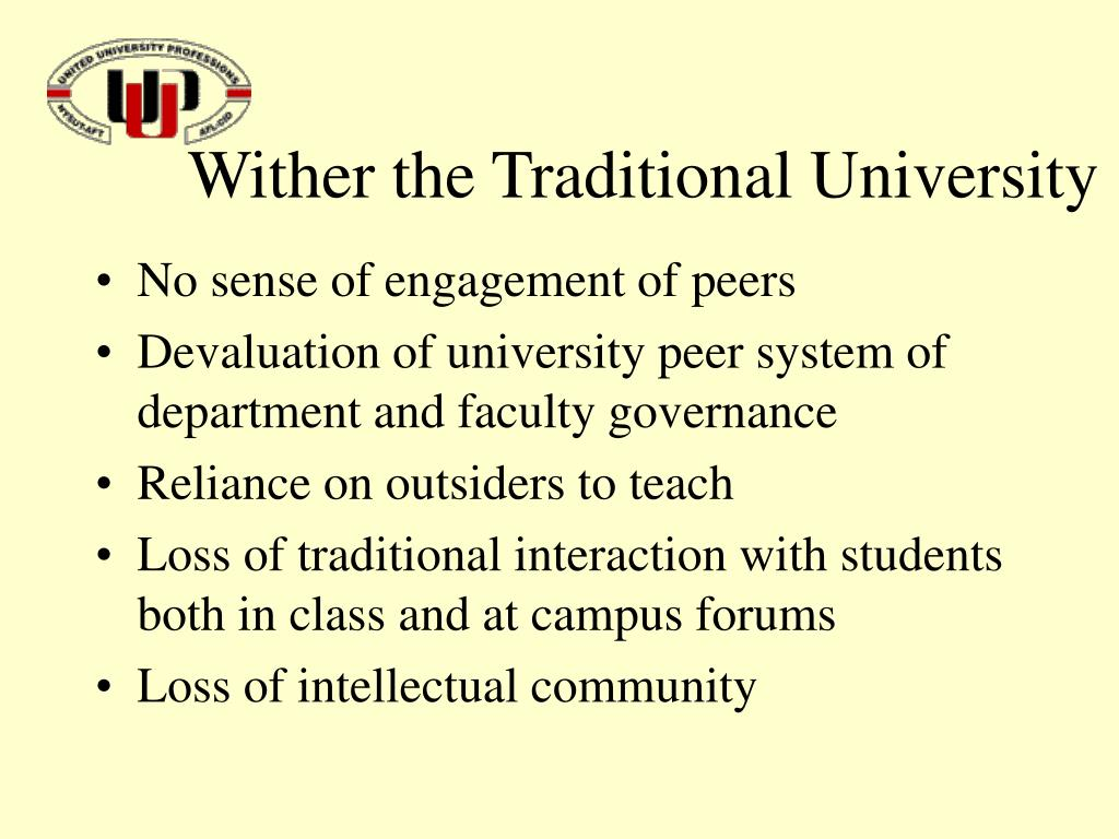 Wither the Traditional University