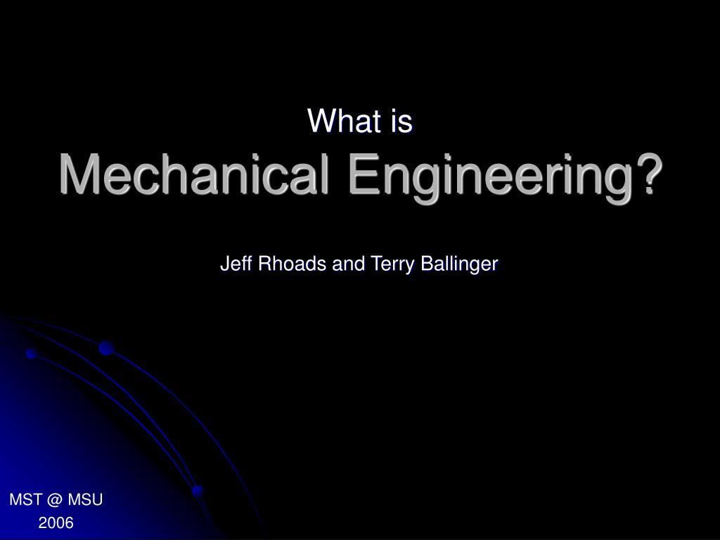 Mechanical Engineering?