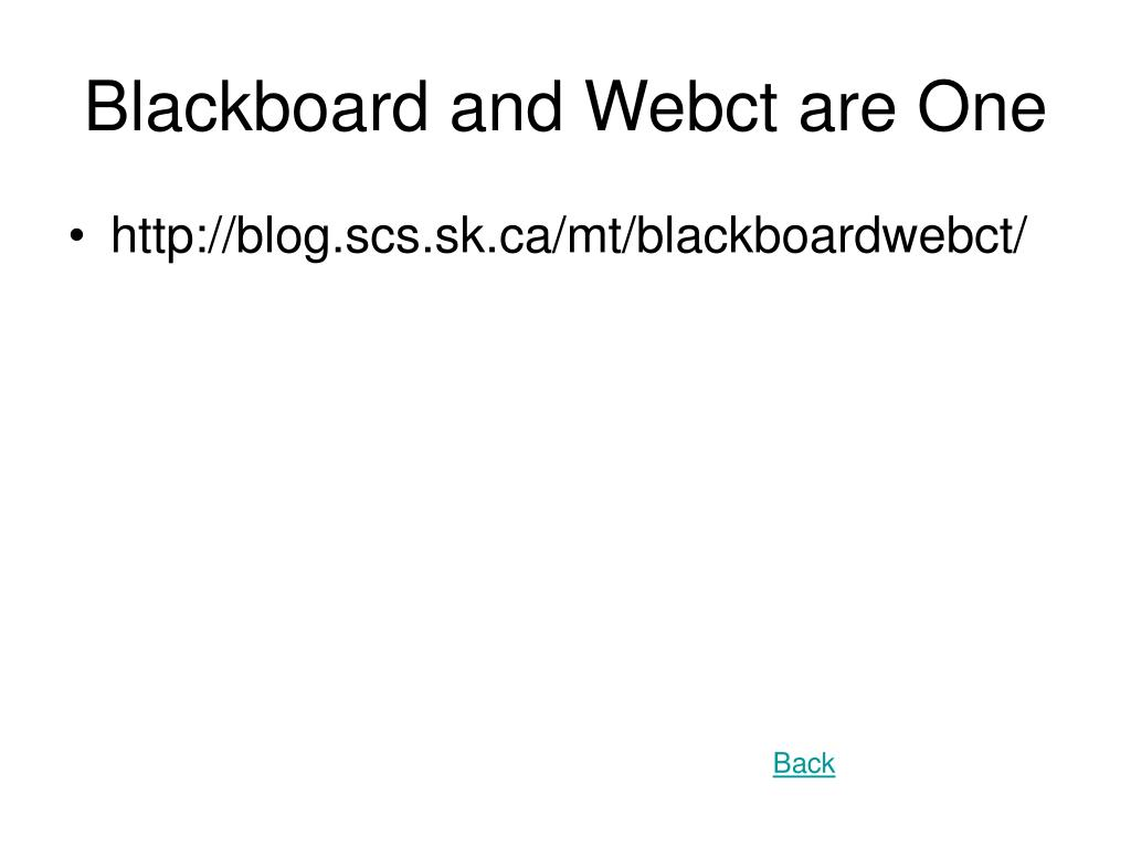 Blackboard and Webct are One