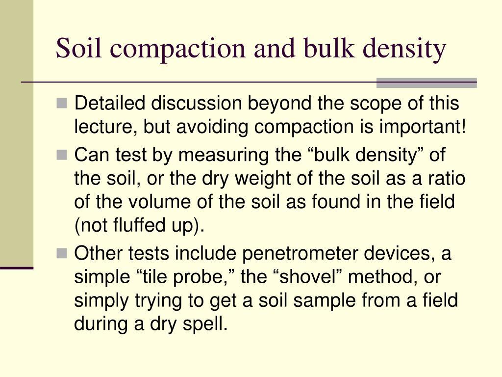 Soil compaction and bulk density