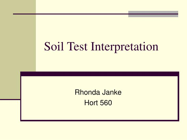 Soil test interpretation l.jpg