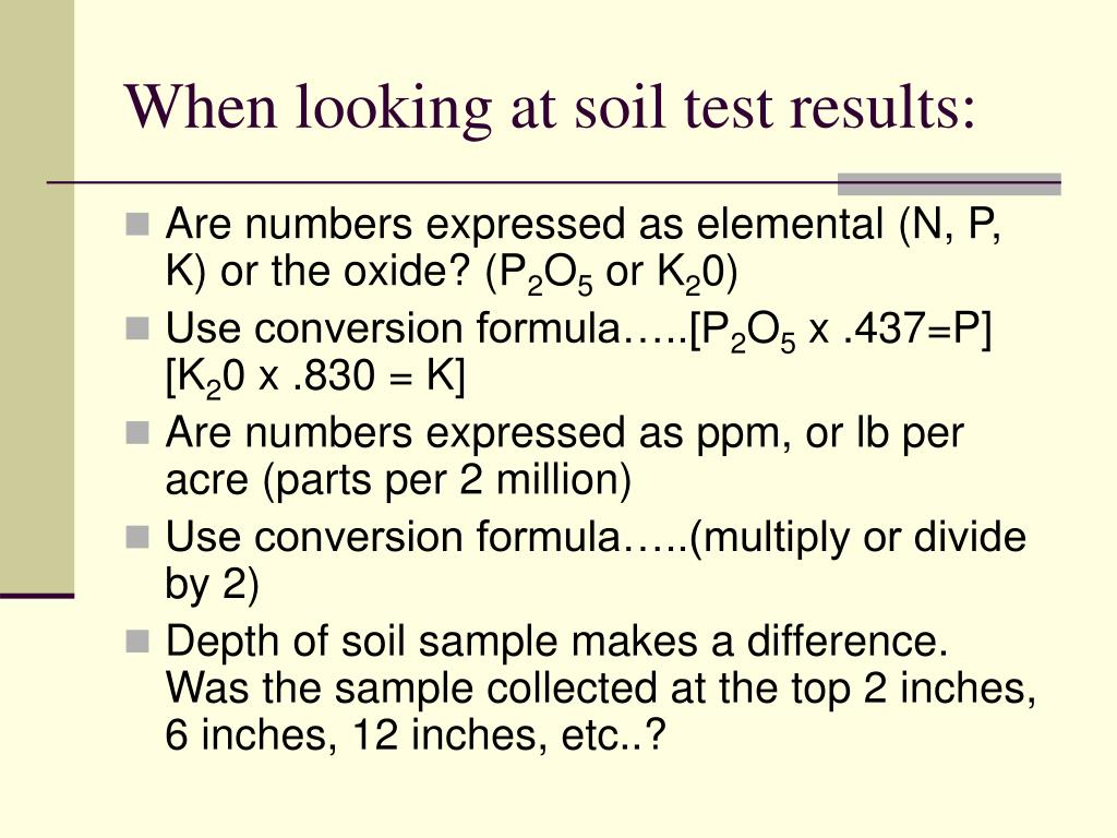 When looking at soil test results: