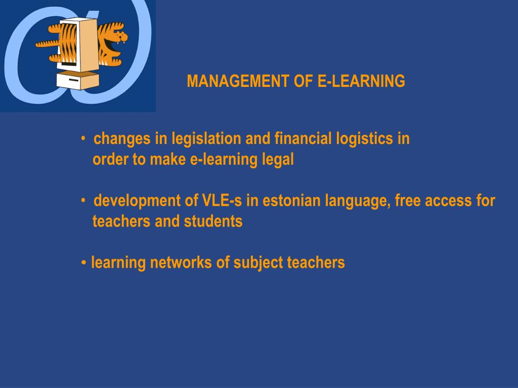 MANAGEMENT OF E-LEARNING