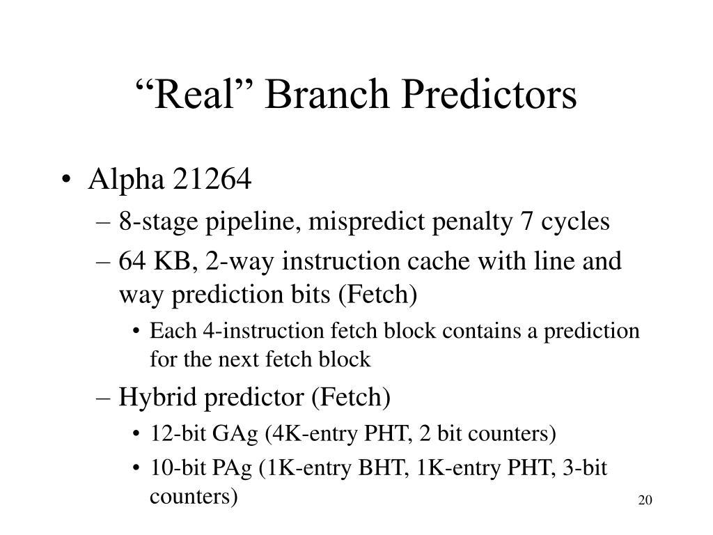"""""""Real"""" Branch Predictors"""