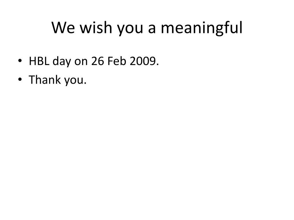 We wish you a meaningful