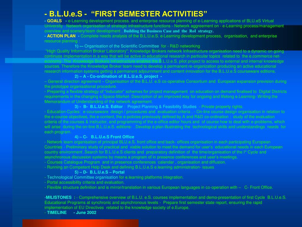 "- B.L.U.e.S -  ""FIRST SEMESTER ACTIVITIES"""