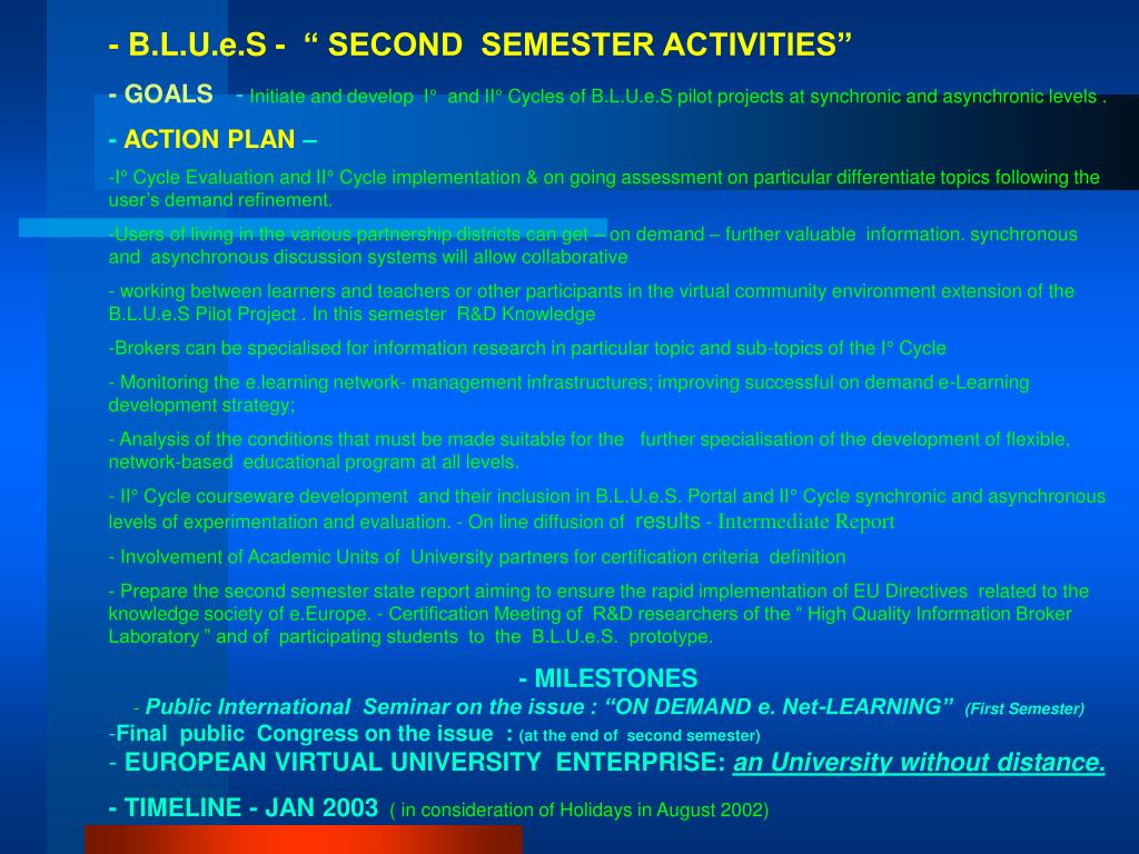 "- B.L.U.e.S -  "" SECOND  SEMESTER ACTIVITIES"""