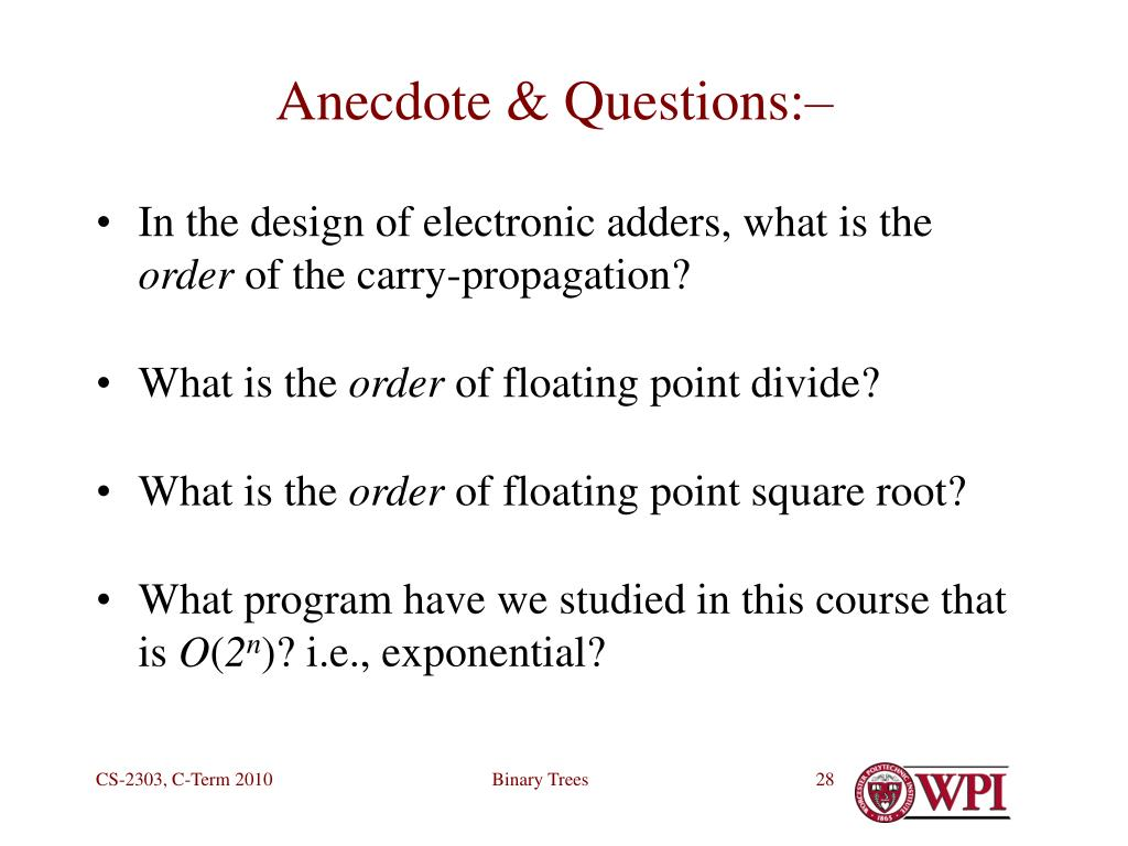Anecdote & Questions:–