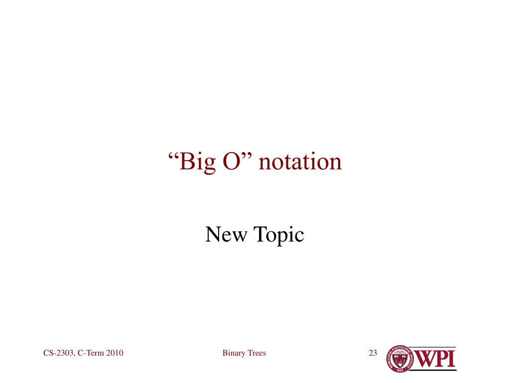 """""""Big O"""" notation"""