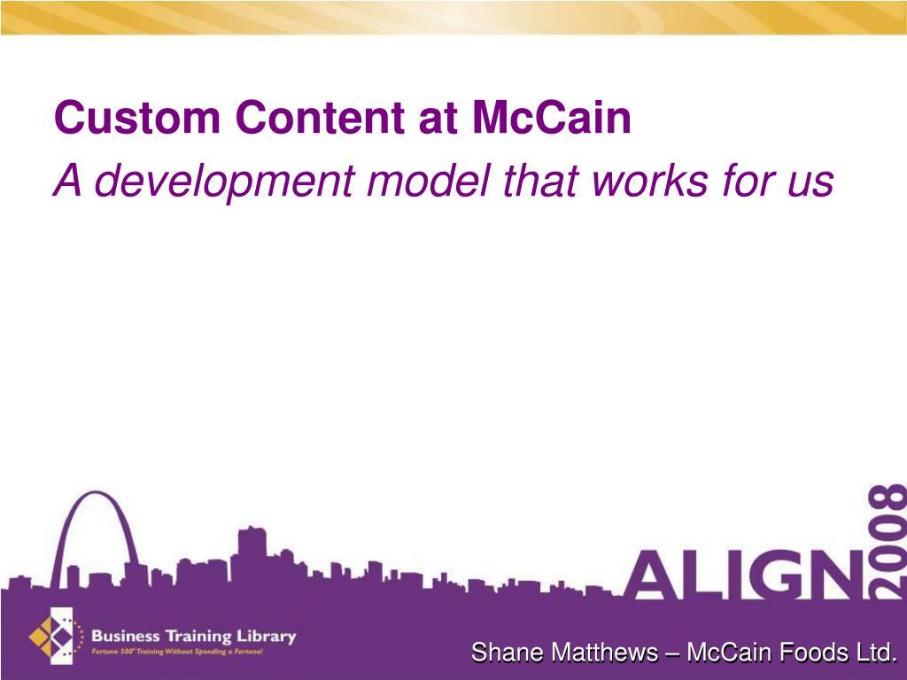 Custom Content at McCain
