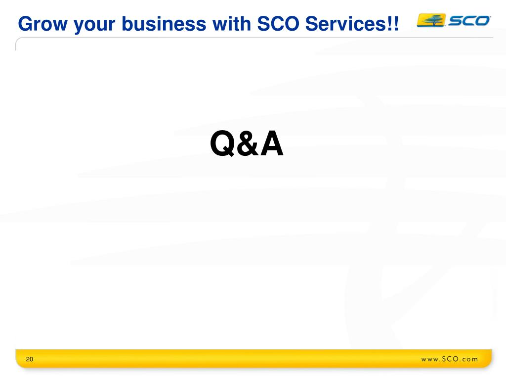 Grow your business with SCO Services!!