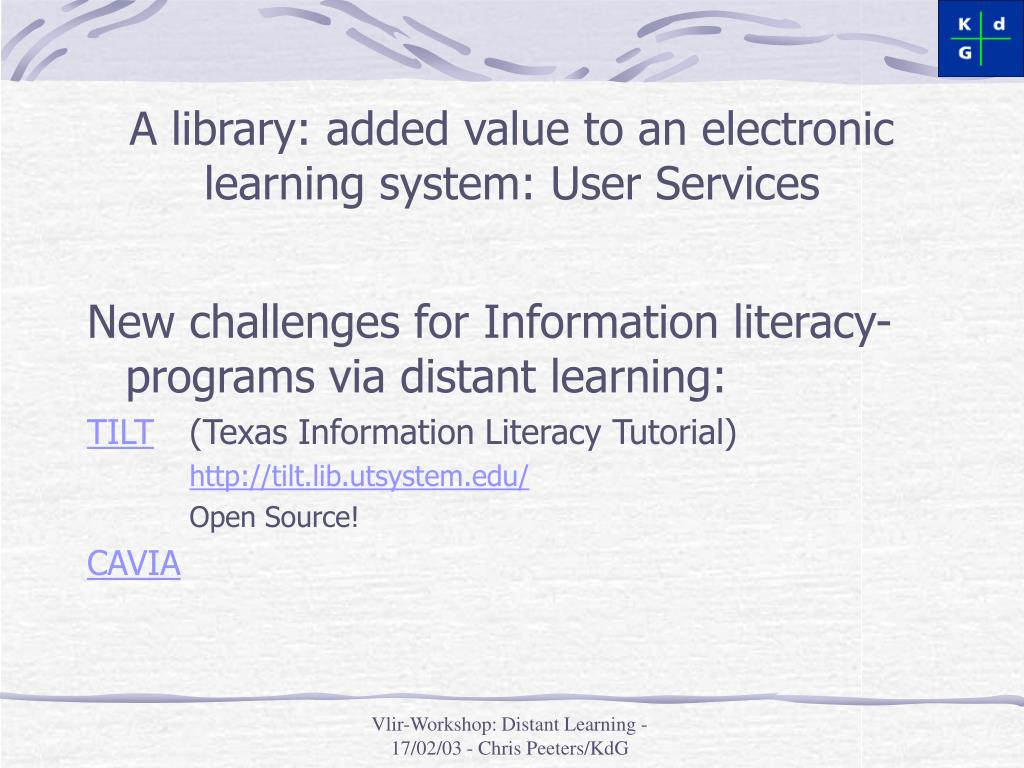 A library: added value to an electronic learning system: User Services