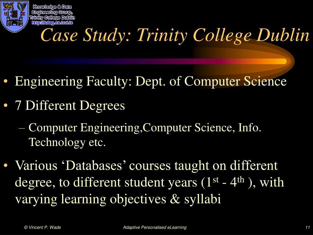 Case Study: Trinity College Dublin