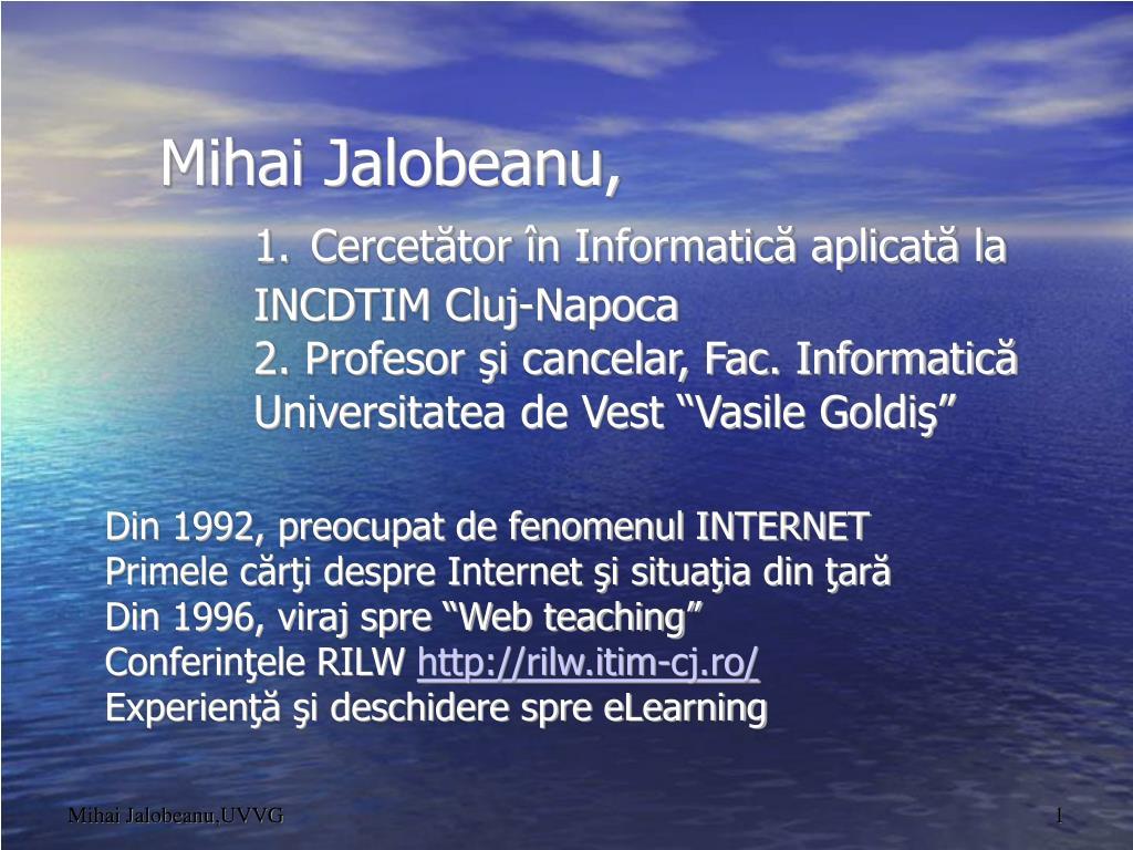 Din 1992, preocupat de fenomenul INTERNET